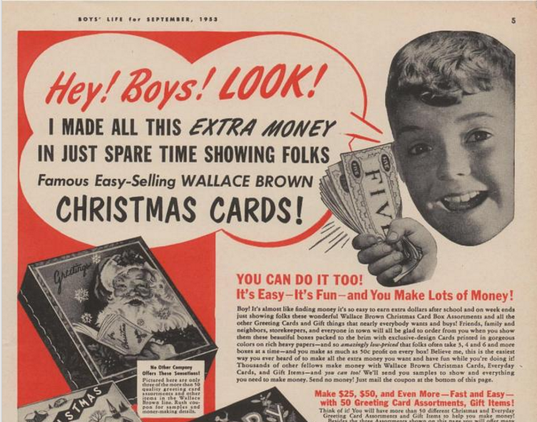 Image: Wallace Brown Greeting Cards, Boys' Life, Sept. 1953, p. 5. (Get rich quick scams are much older than the Internet.)